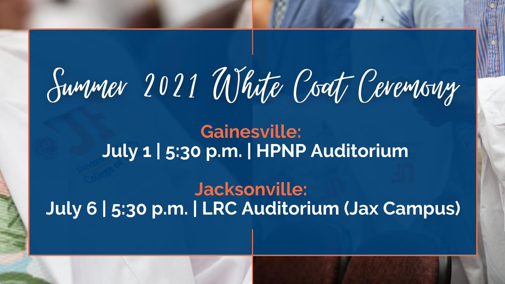 Summer 2021 white coat ceremonies